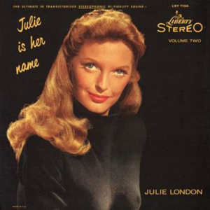 Julie London - Julie Is Her Name Vol. 2